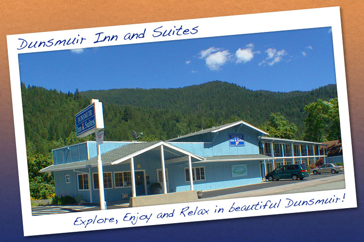 Dunsmuir Inn and Suites - Explore, Enjoy and Relax in beautiful Dunsmuir, California!